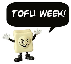 Tofu Week