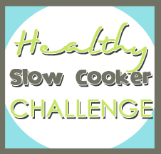 Healthy Slow Cooker Challenge
