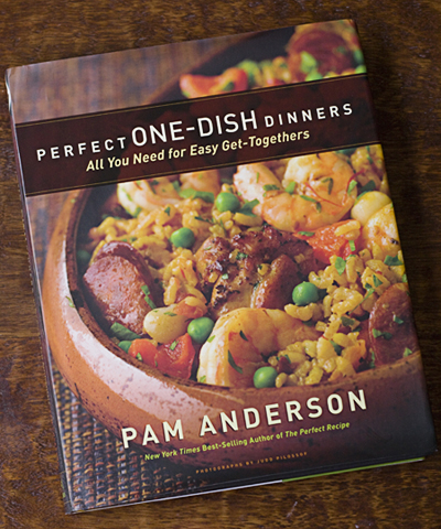 Perfect ONE-DISH Dinners, by Pam Anderson