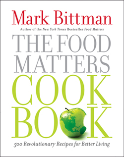 The Food Matters Cook Book by Mark Bittman
