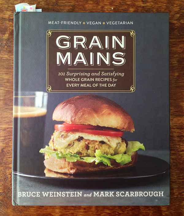 GRAIN MAINS by Bruce Weinstein and Mark Scarbrough