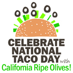 Celebrate National Taco Day with California Ripe Olives