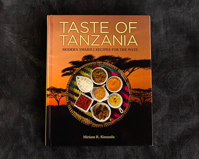 Taste of Tanzania by Miriam Kinunda