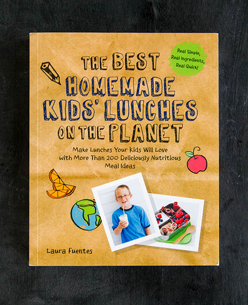 The Best Homemade Kids' Lunches On the Planet by Laura Fuentes