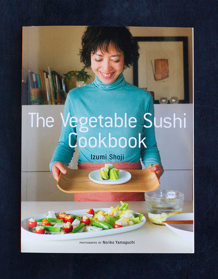 The Vegetable Sushi Cookbook by Izumi Shoji