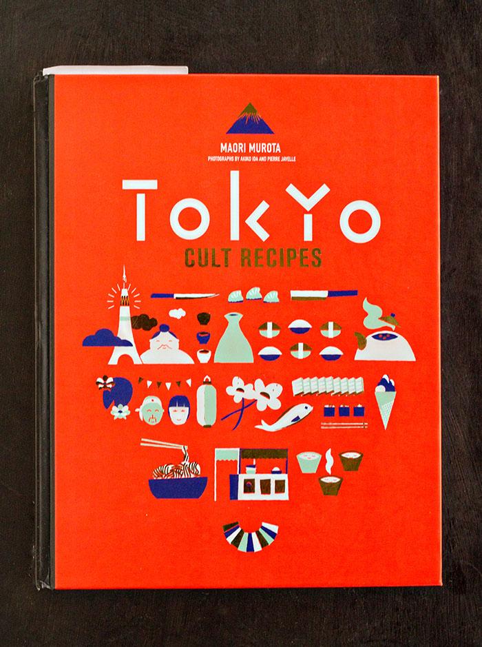 Tokyo Cult Recipes by Maori Murota