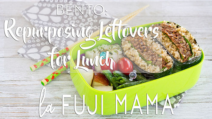 BENTO Repurposing Leftovers for Lunch Video