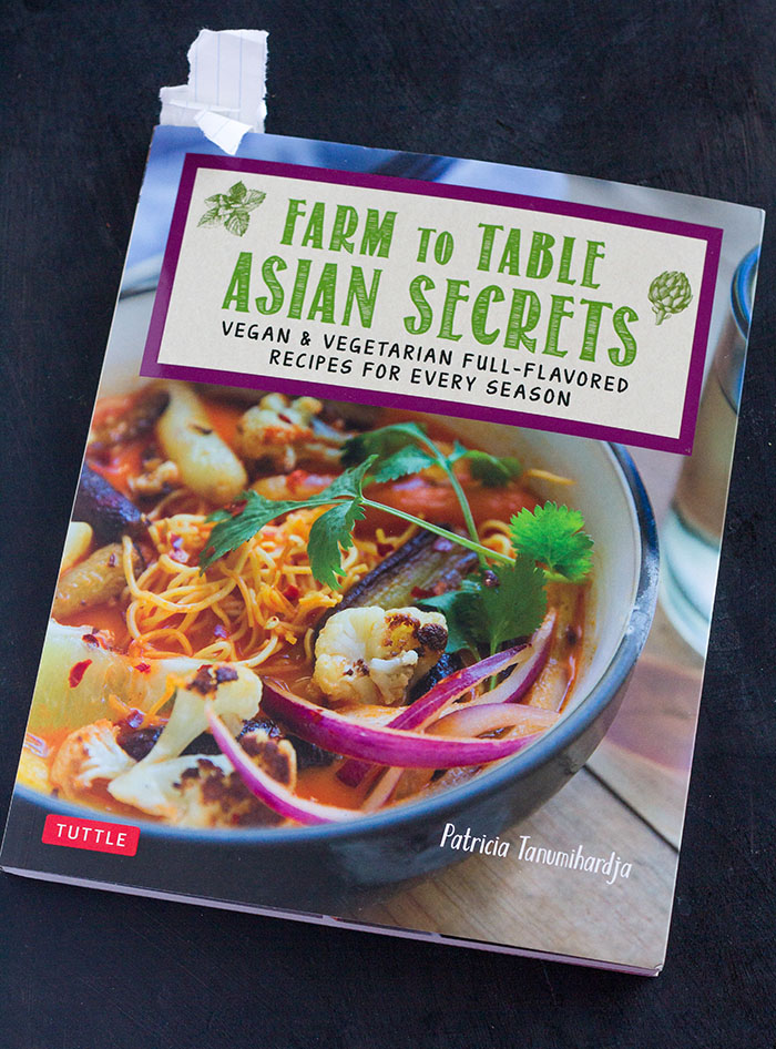 Farm to Table Asian Secrets by Patricia Tanumihardja
